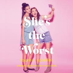 She's the Worst by Lauren Spieller audiobook