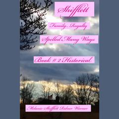 Shifflett by Melanie Marie Shifflett Ridner audiobook