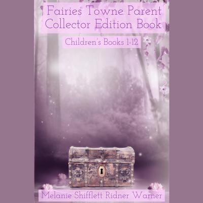 Fairies Towne by Melanie Marie Shifflett Ridner audiobook
