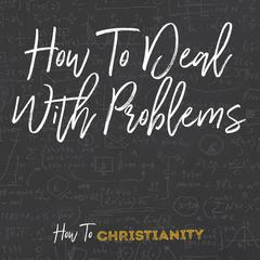 How To Deal With Problems by Rick McDaniel audiobook