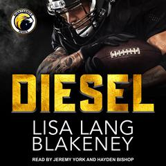 Diesel by Lisa Lang Blakeney audiobook