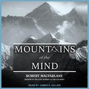 Mountains of the Mind by  Robert Macfarlane audiobook