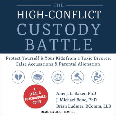 The High-Conflict Custody Battle by Amy J.L. Baker audiobook