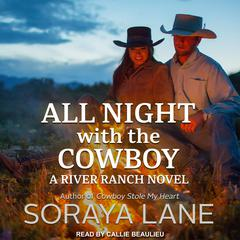 All Night with the Cowboy by Soraya Lane audiobook