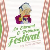 An Edward G. Robinson Festival by  Joe Bevilacqua audiobook