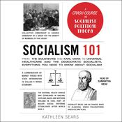 Socialism 101 by  Kathleen Sears audiobook