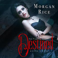 Destined by Morgan Rice audiobook