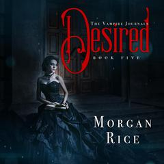Desired by Morgan Rice audiobook