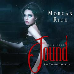 Found by Morgan Rice audiobook