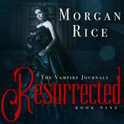 Resurrected by  Morgan Rice audiobook