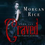 Craved by  Morgan Rice audiobook