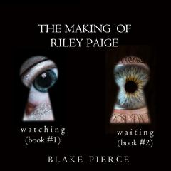 The Making of Riley Paige Bundle  by Blake Pierce audiobook