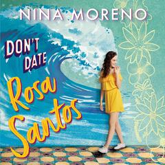 Don't Date Rosa Santos by Nina Moreno audiobook