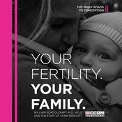 Your Fertility, Your Family by  William Schoolcraft MD HCLD  audiobook
