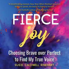 Fierce Joy by Susie Rinehart audiobook