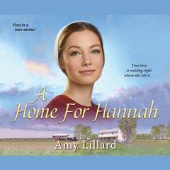 A Home for Hannah by Amy Lillard audiobook