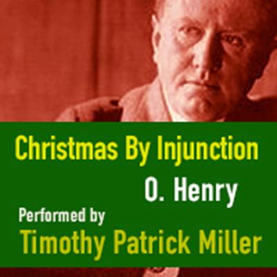 Christmas By Injunction by O. Henry audiobook
