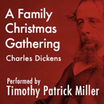 A Family Christmas Gathering by Charles Dickens audiobook