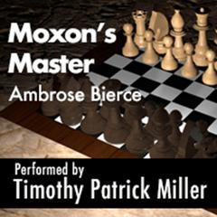Moxon's Master by Ambrose Bierce audiobook