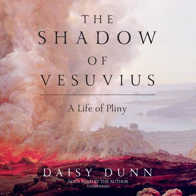 The Shadow of Vesuvius by Daisy Dunn audiobook