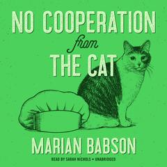No Cooperation from the Cat by Marian Babson audiobook
