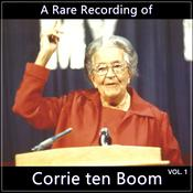 A Rare Recording of Corrie ten Boom Vol. 1 by  Corrie ten Boom audiobook