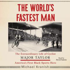 The World's Fastest Man by Michael Kranish audiobook