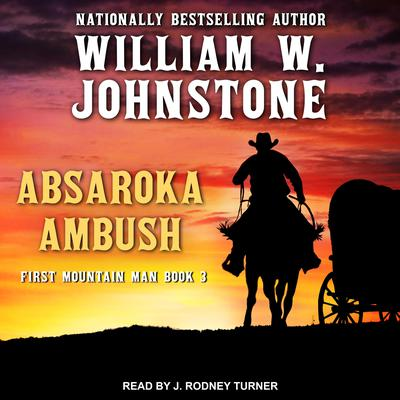 Absaroka Ambush by William W. Johnstone audiobook