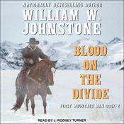 Blood on the Divide by  William W. Johnstone audiobook