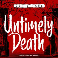 Untimely Death by Cyril Hare audiobook