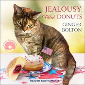 Jealousy Filled Donuts by  Ginger Bolton audiobook