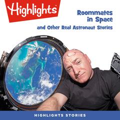 Roommates in Space and Other Real Astronaut Stories by Amy Hansen audiobook