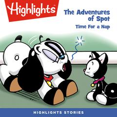 The Adventures of Spot: Time for a Nap by Marileta Robinson audiobook