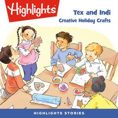 Tex and Indi: Creative Holiday Crafts by Lissa Rovetch audiobook