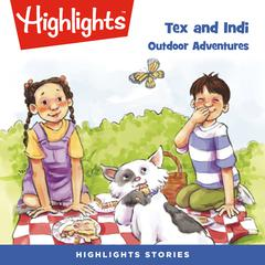 Tex and Indi: Outdoor Adventures by Lissa Rovetch audiobook