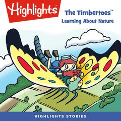 The Timbertoes: Learning About Nature by various authors audiobook