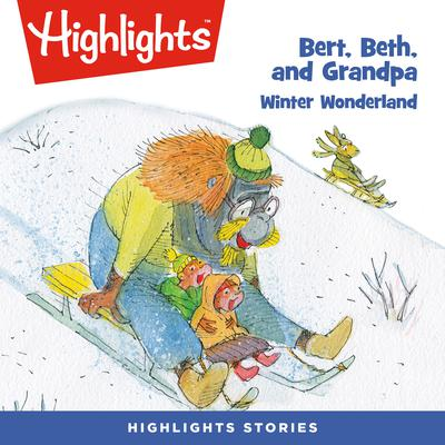 Bert, Beth, and Grandpa: Winter Wonderland by Valeri Gorbachev audiobook