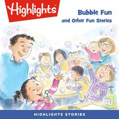 Bubble Fun and Other Fun Stories by various authors audiobook