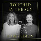 Touched by the Sun by  Carly Simon audiobook