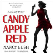 Candy Apple Red by  Nancy Bush audiobook