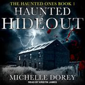 Haunted Hideout by  Michelle Dorey audiobook