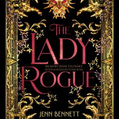 The Lady Rogue by Jenn Bennett audiobook