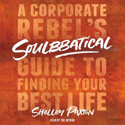 Soulbbatical by Shelley Paxton audiobook