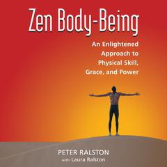 Zen Body-Being by Laura Ralston audiobook