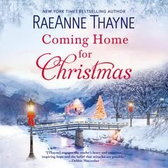 Coming Home for Christmas by RaeAnne Thayne audiobook