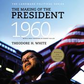 The Making of the President 1960 by  Theodore H. White audiobook