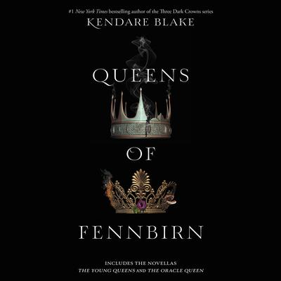 Queens of Fennbirn by Kendare Blake audiobook