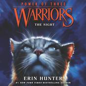 Warriors: Power of Three #1: The Sight by  Erin Hunter audiobook