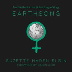 Earthsong by Suzette Haden Elgin audiobook