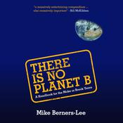 There Is No Planet B by  Mike Berners-Lee audiobook